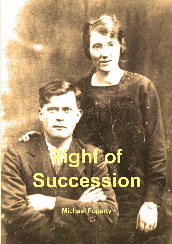 Michael Fogarty Right of Succession kathleen creighton the cowboy s hidden agenda