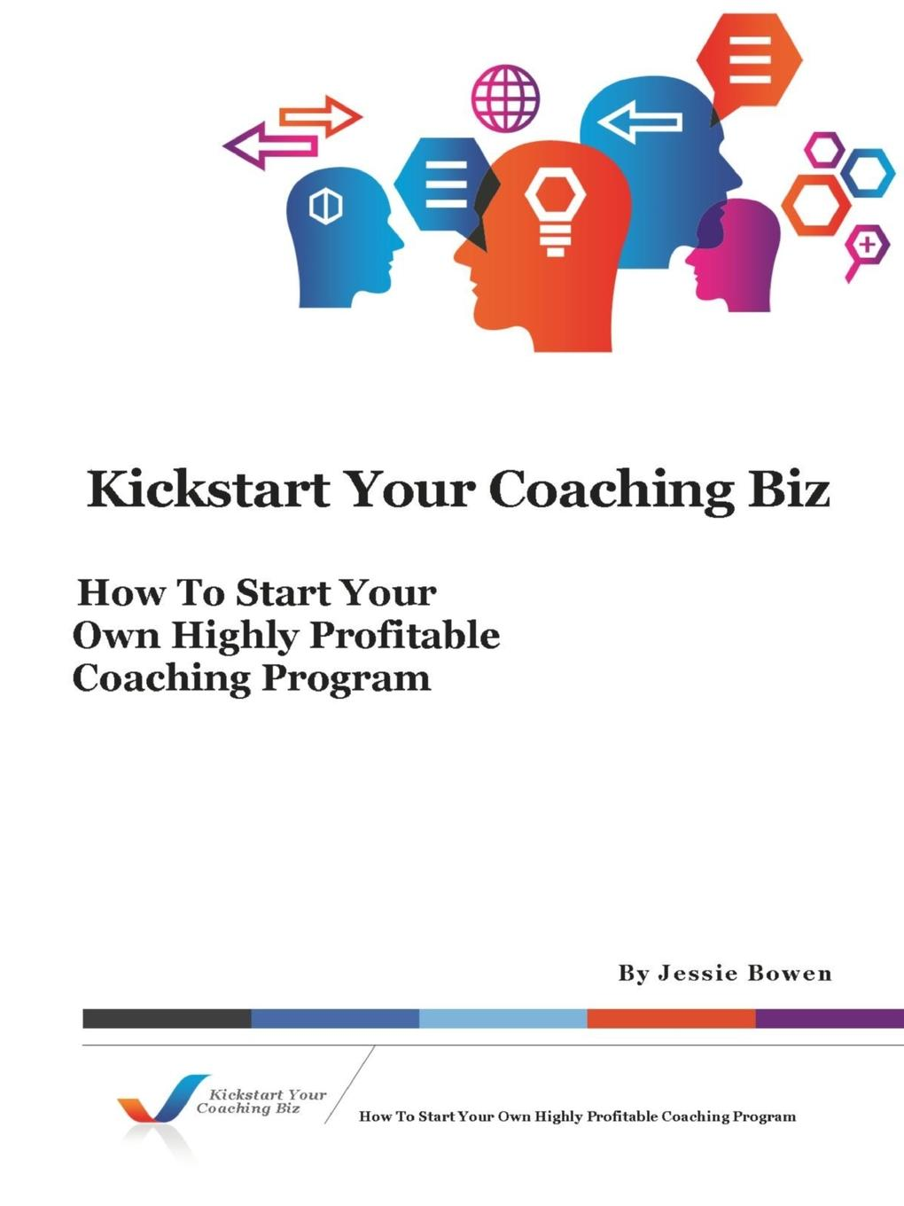 лучшая цена Jessie Bowen Kickstart Your Coaching Biz