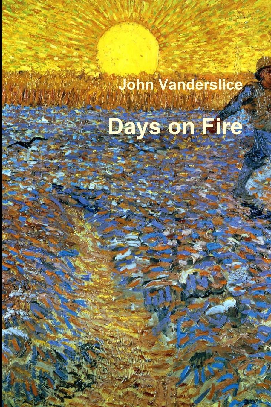 John Vanderslice Days on Fire