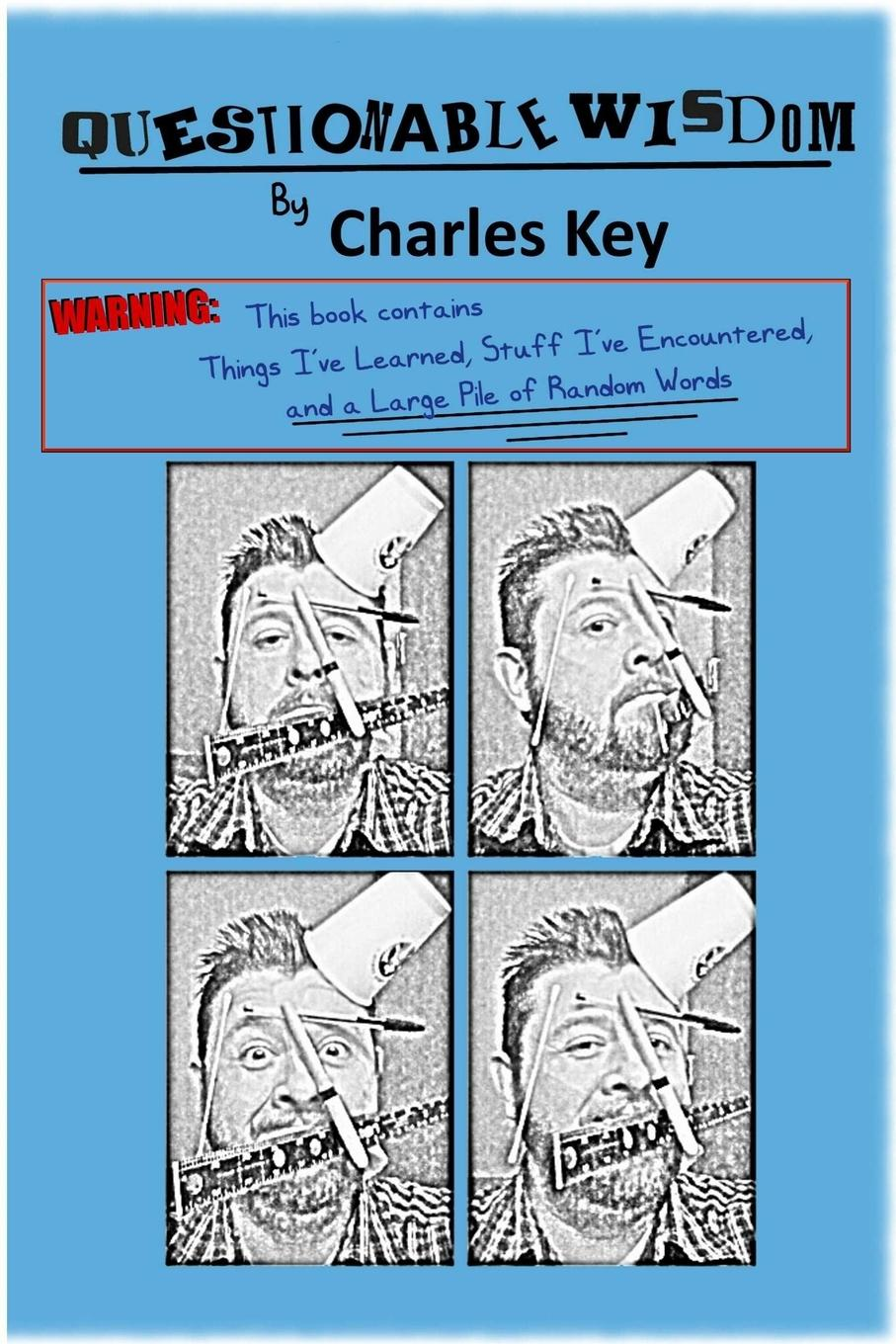 Charles Key Questionable Wisdom shakespeare s words of wisdom panorama pops
