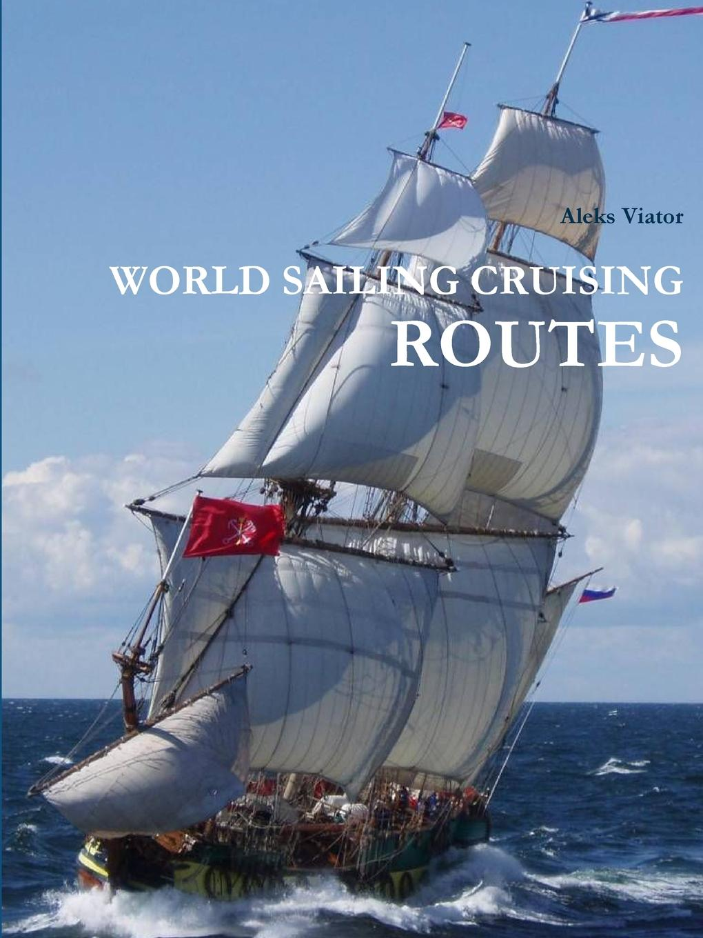 Aleks Viator WORLD SAILING CRUISING ROUTES