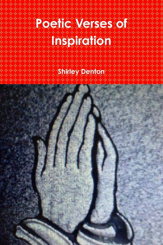 Shirley Denton Poetic Verses of Inspiration as it is hamburg