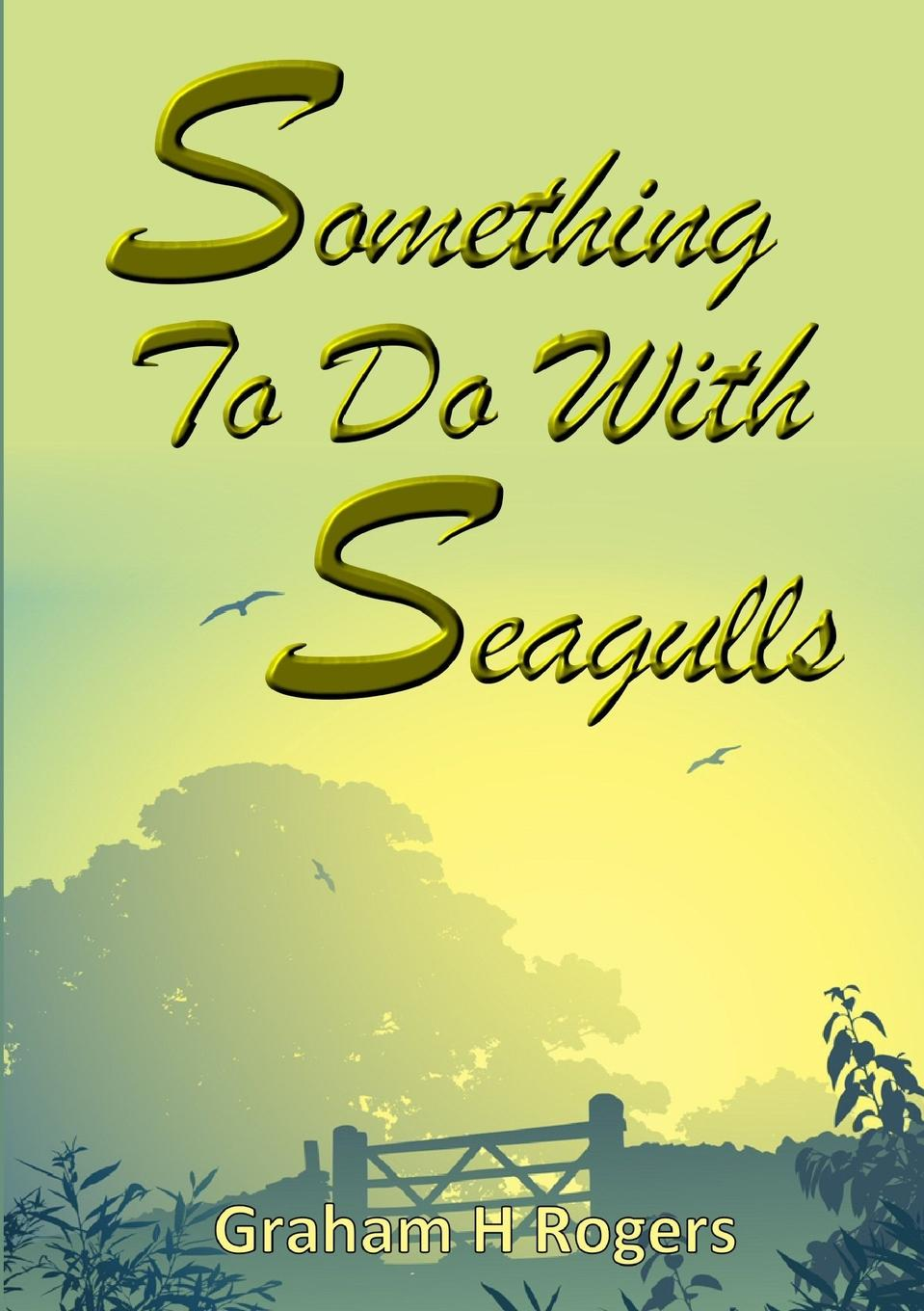 Graham H Rogers Something To Do With Seagulls джемпер henry cotton s henry cotton s he024emyrk44