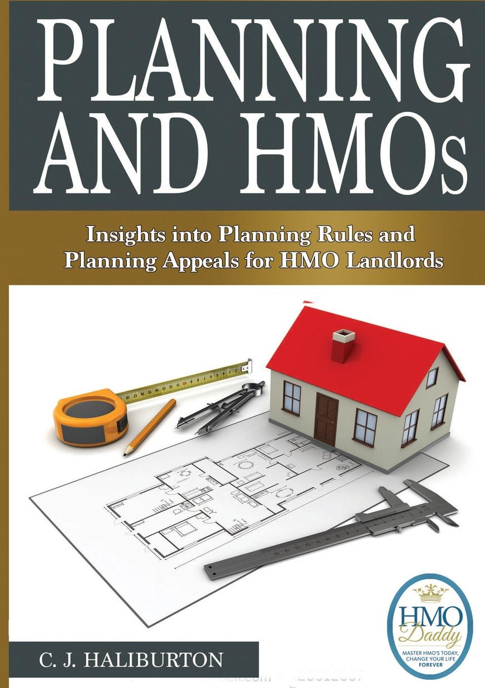 Planning and HMOs. Insights into Planning Rules and Planning Appeals for HMO Landlords HMO landlords provide low-cost flexible housing desperately needed...