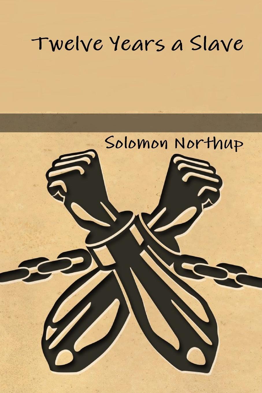 лучшая цена Solomon Northup Twelve Years a Slave
