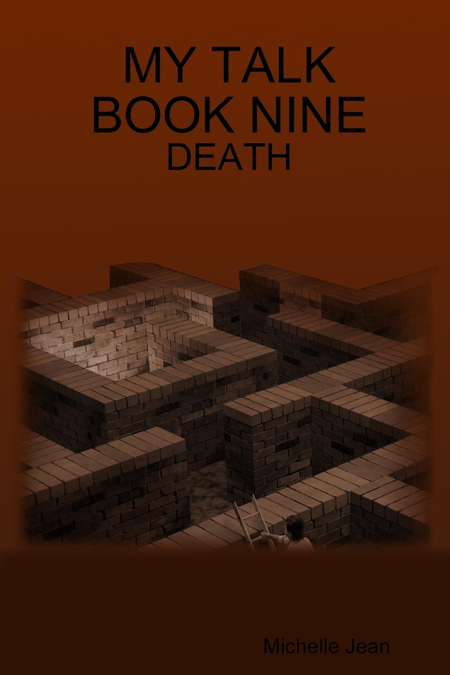лучшая цена Michelle Jean MY TALK BOOK NINE - DEATH
