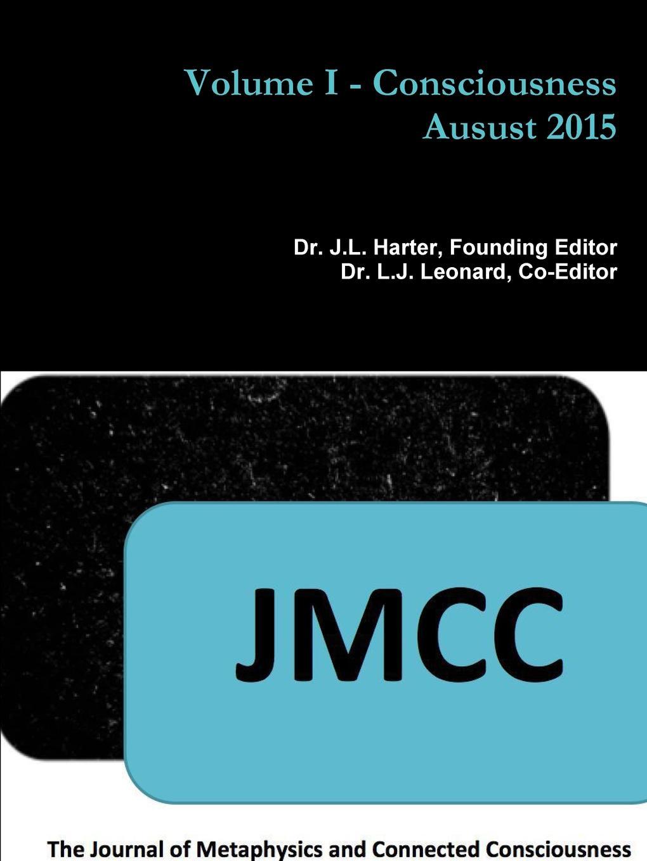 J.L. Harter JMCC. Volume I - Consciousness цена