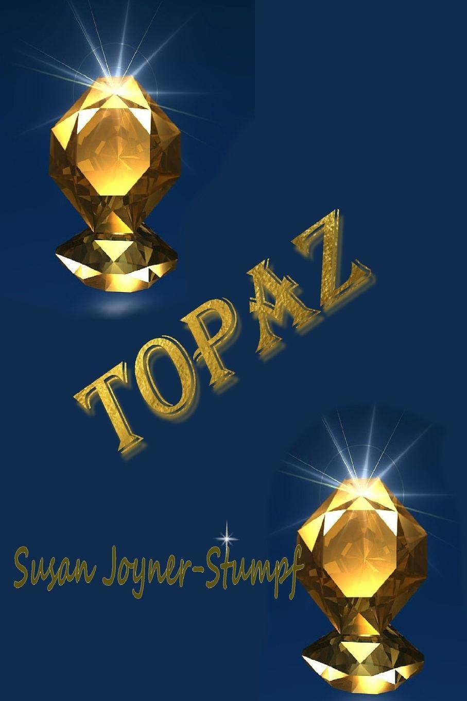 Susan Joyner-Stumpf TOPAZ