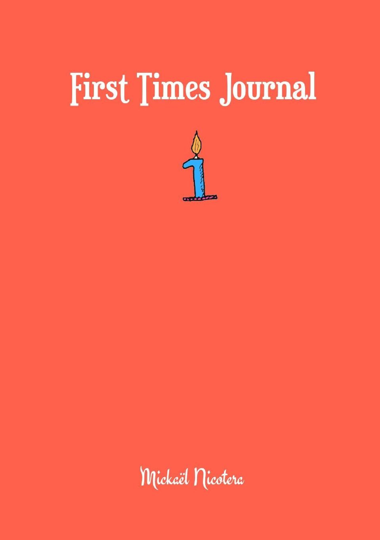 Mickaël NICOTERA First Times Journal