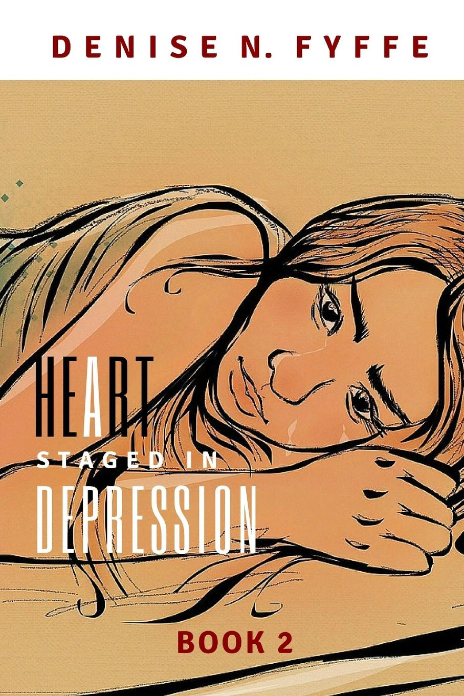 лучшая цена Denise N. Fyffe A Heart Staged in Depression
