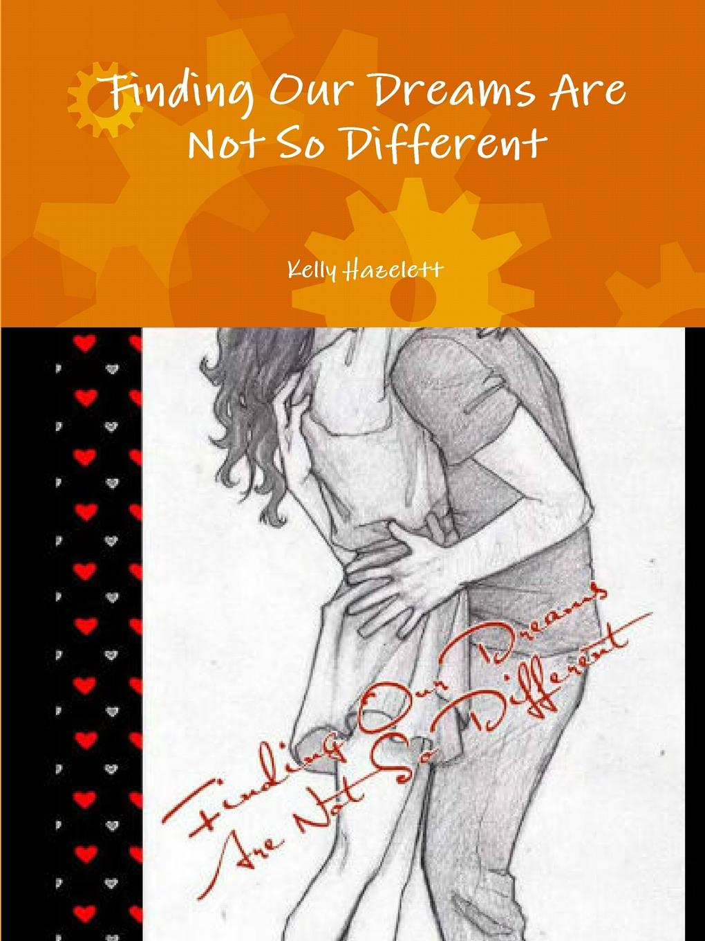 Kelly Hazelett Finding Our Dreams Are Not So Different can t wait to get to heaven