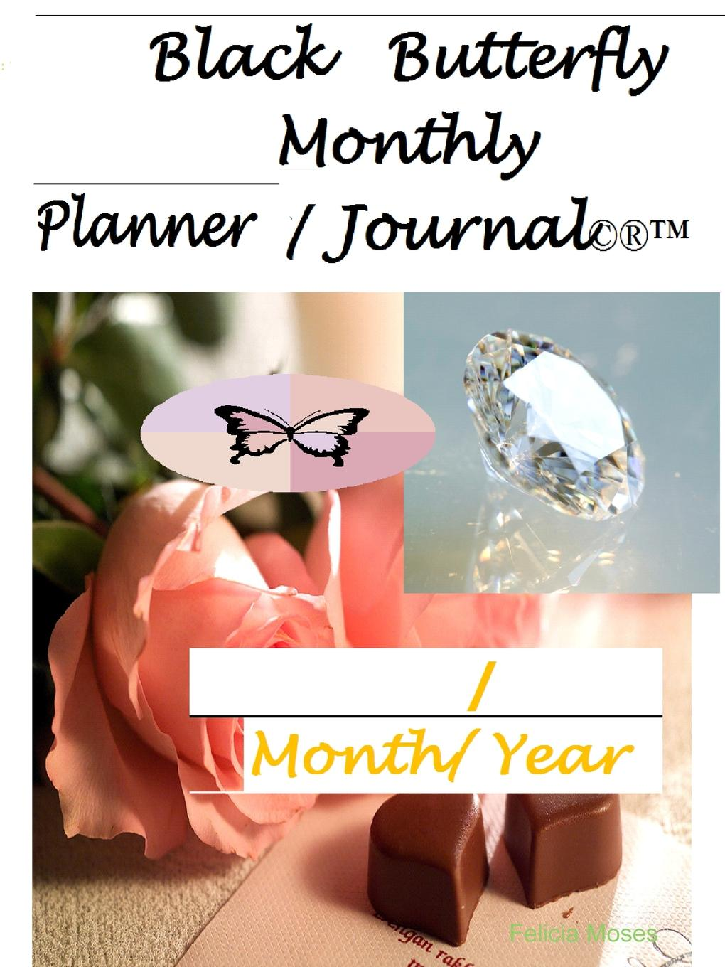 Felicia Moses Black Butterfly Monthly Planner Journal 2018 successful teacher workbook this half year edition notepad planner effective time management manual b5