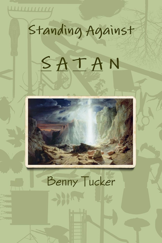 Benny Tucker Standing Against Satan недорго, оригинальная цена