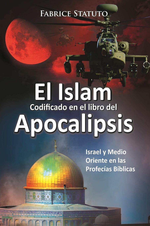 fabrice statuto El Islam codificado en el libro del Apocalipsis цена