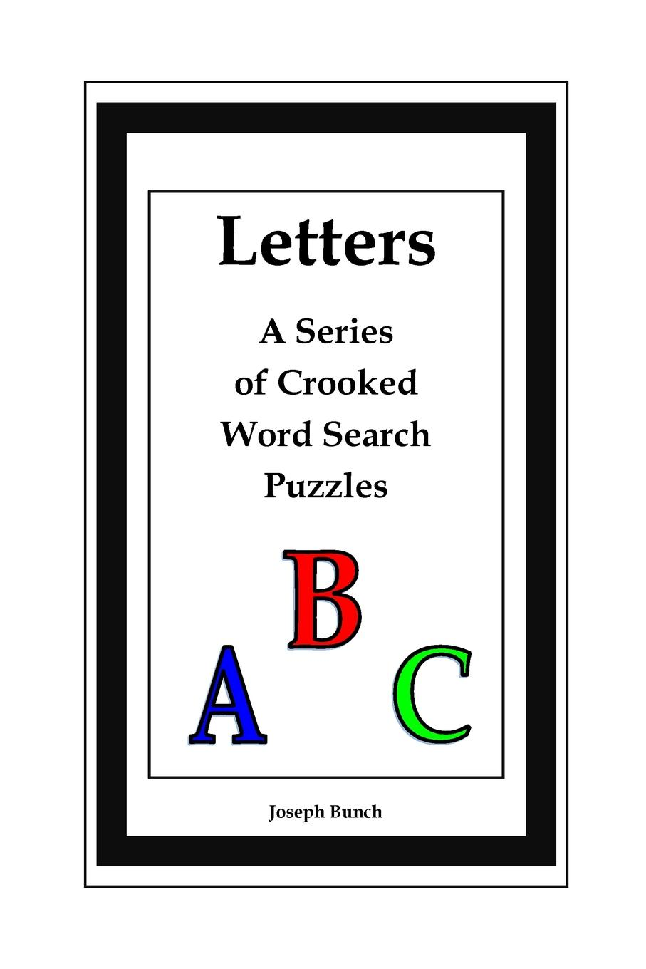 Joseph Bunch Letters. A Series of Crooked Word Search Puzzles