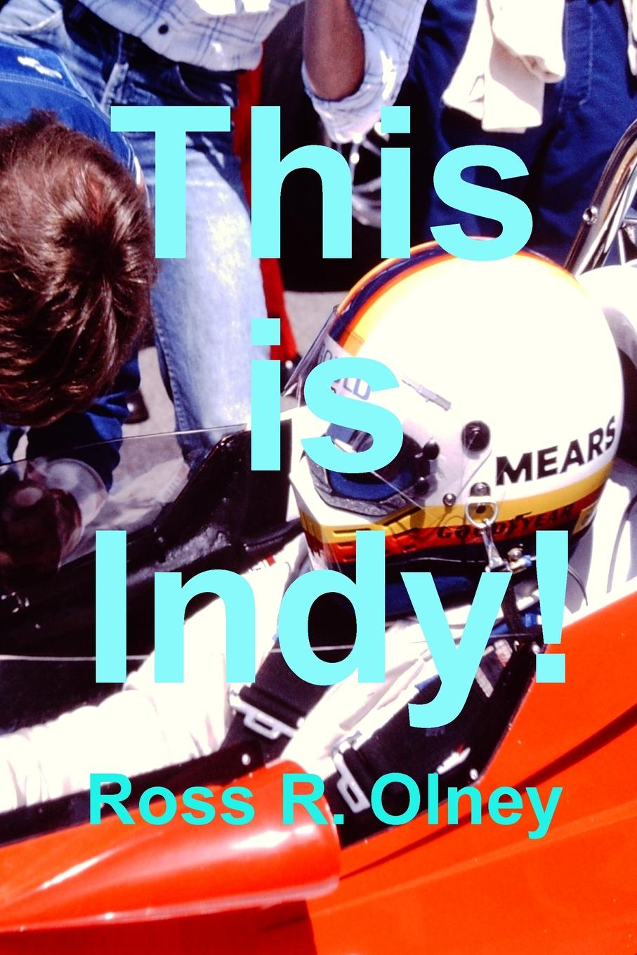 цены на Ross R. Olney This is INDY.  в интернет-магазинах