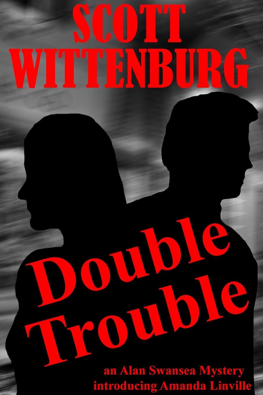 Scott Wittenburg Double Trouble amanda stevens the brother s wife