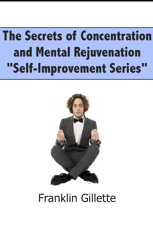 Franklin Gillette The Secrets of Concentration and Mental Rejuvenation experimental and simulation study for stress concentration factor