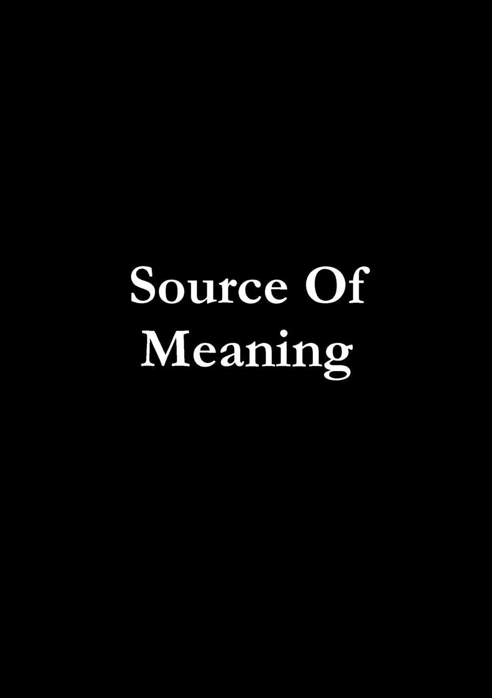 A Mayar Source Of Meaning the truth about you