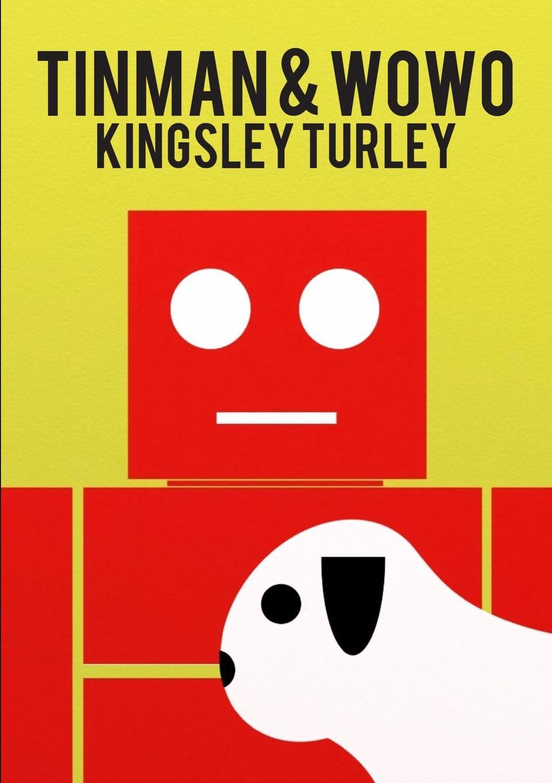 Kingsley Turley Tinman . Wowo pear wowo