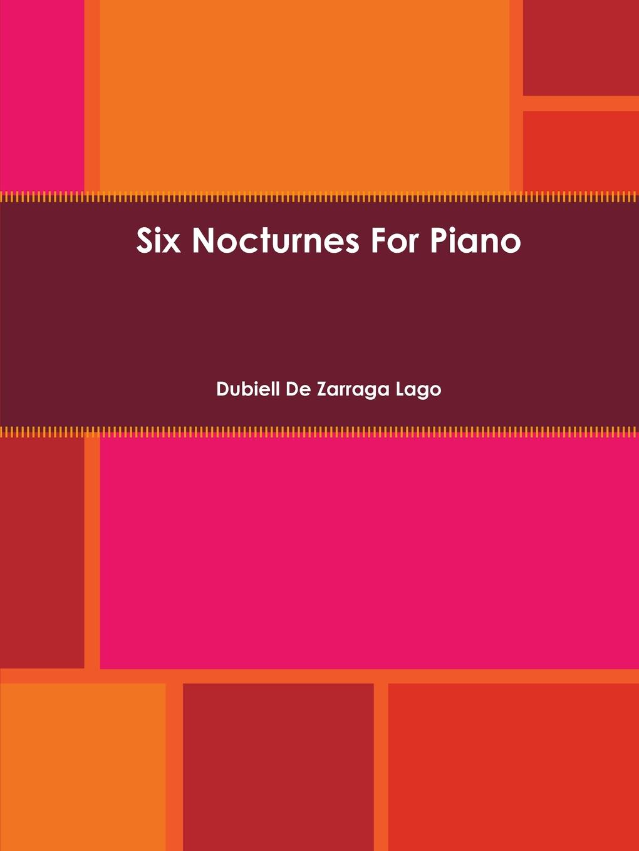 Dubiell De Zarraga Lago Six Nocturnes a de lhoyer 6 duo nocturnes op 37