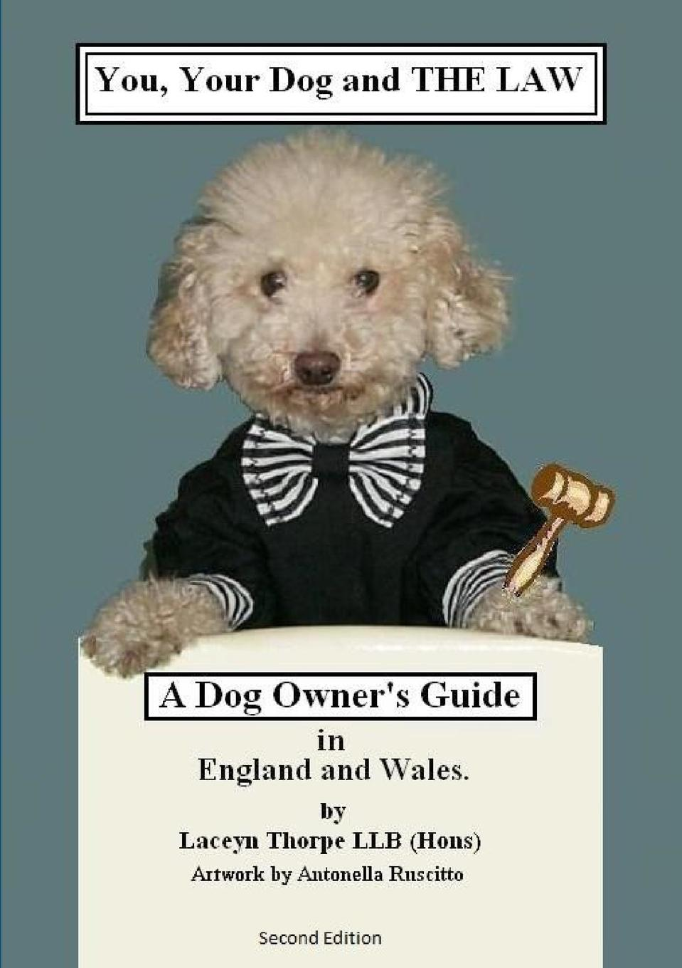 Laceyn Thorpe You, Your Dog and the Law employment law revision pack