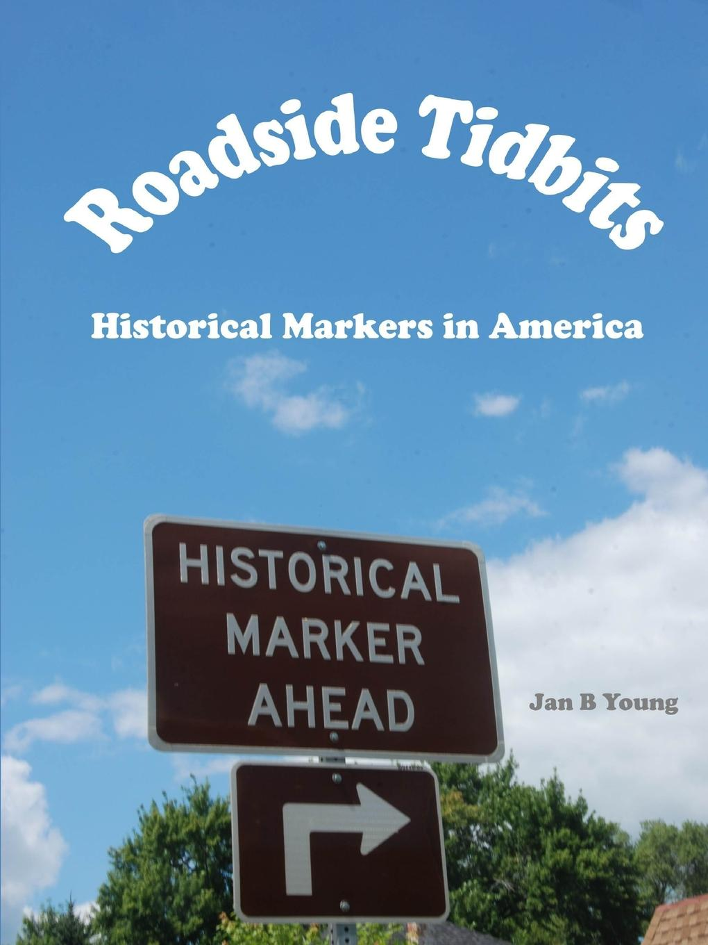 Jan Young Roadside Tidbits