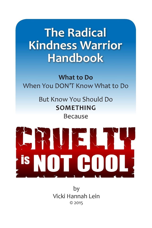Vicki Lein Radical Kindness Warrior Handbook the police every breath you take