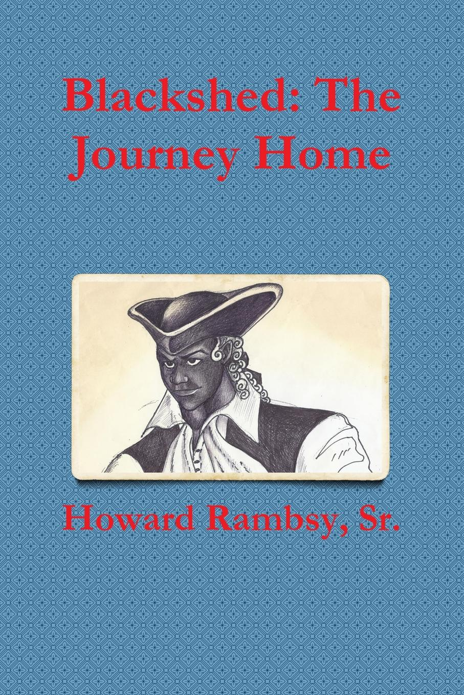 Sr. Howard Rambsy Blackshed. The Journey Home journey to athens intermediate the united states olympic committee activity book
