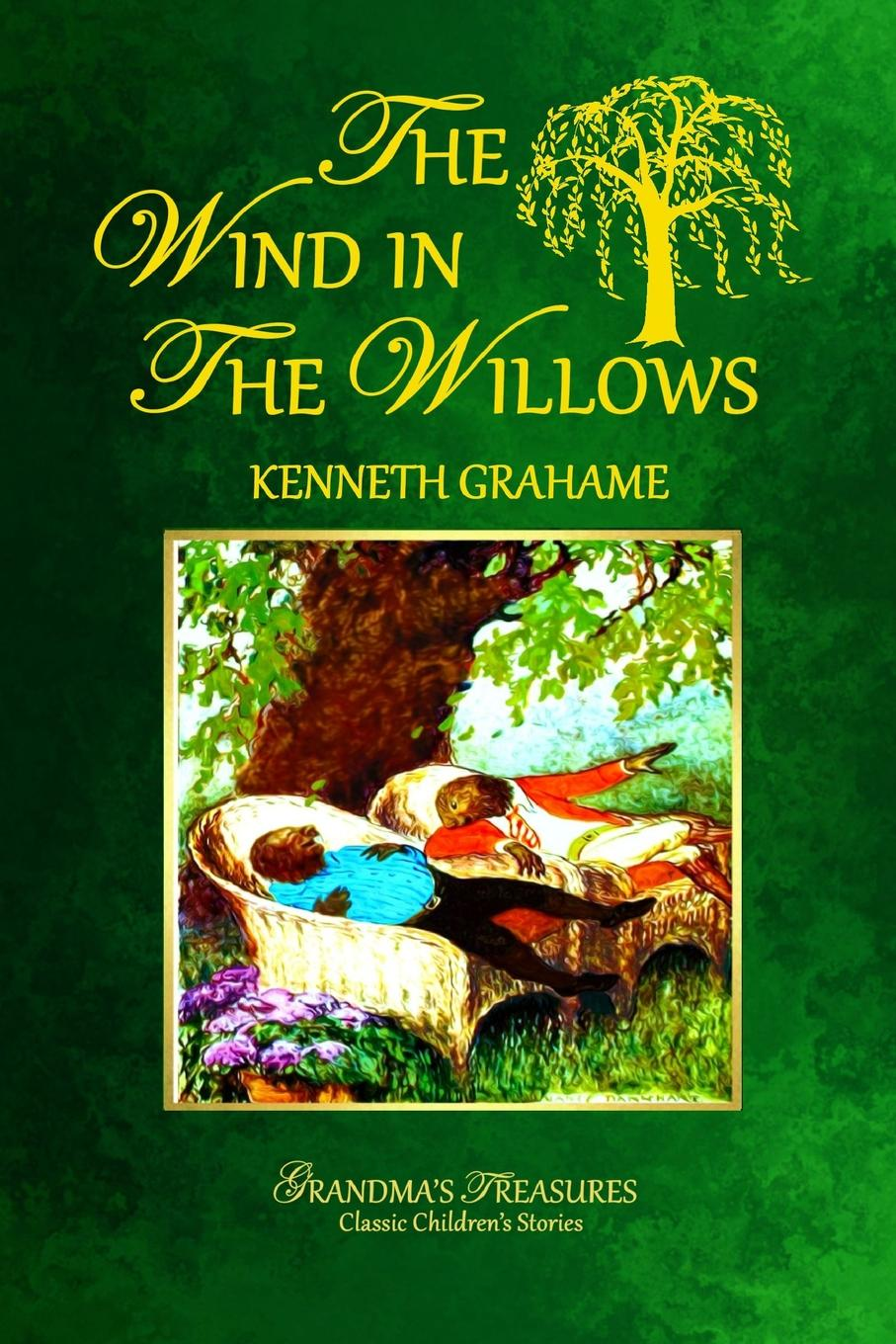 KENNETH GRAHAME, GRANDMA'S TREASURES THE WIND IN THE WILLOWS цена