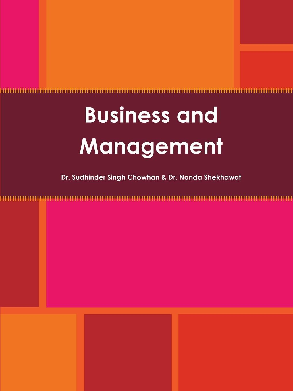 Business and Management Business and Management is a book with a view to facilitating...