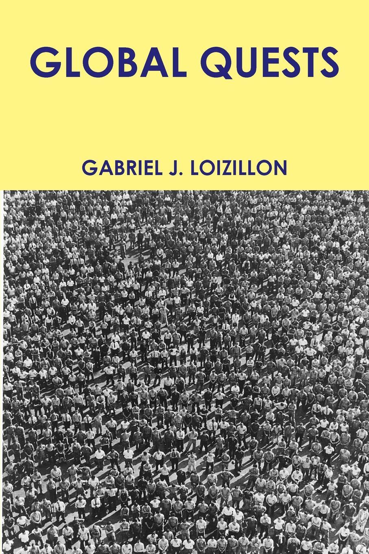 GABRIEL LOIZILLON GLOBAL QUESTS