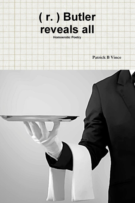 ( r. ) Butler reveals all  Homoerotic Poetry