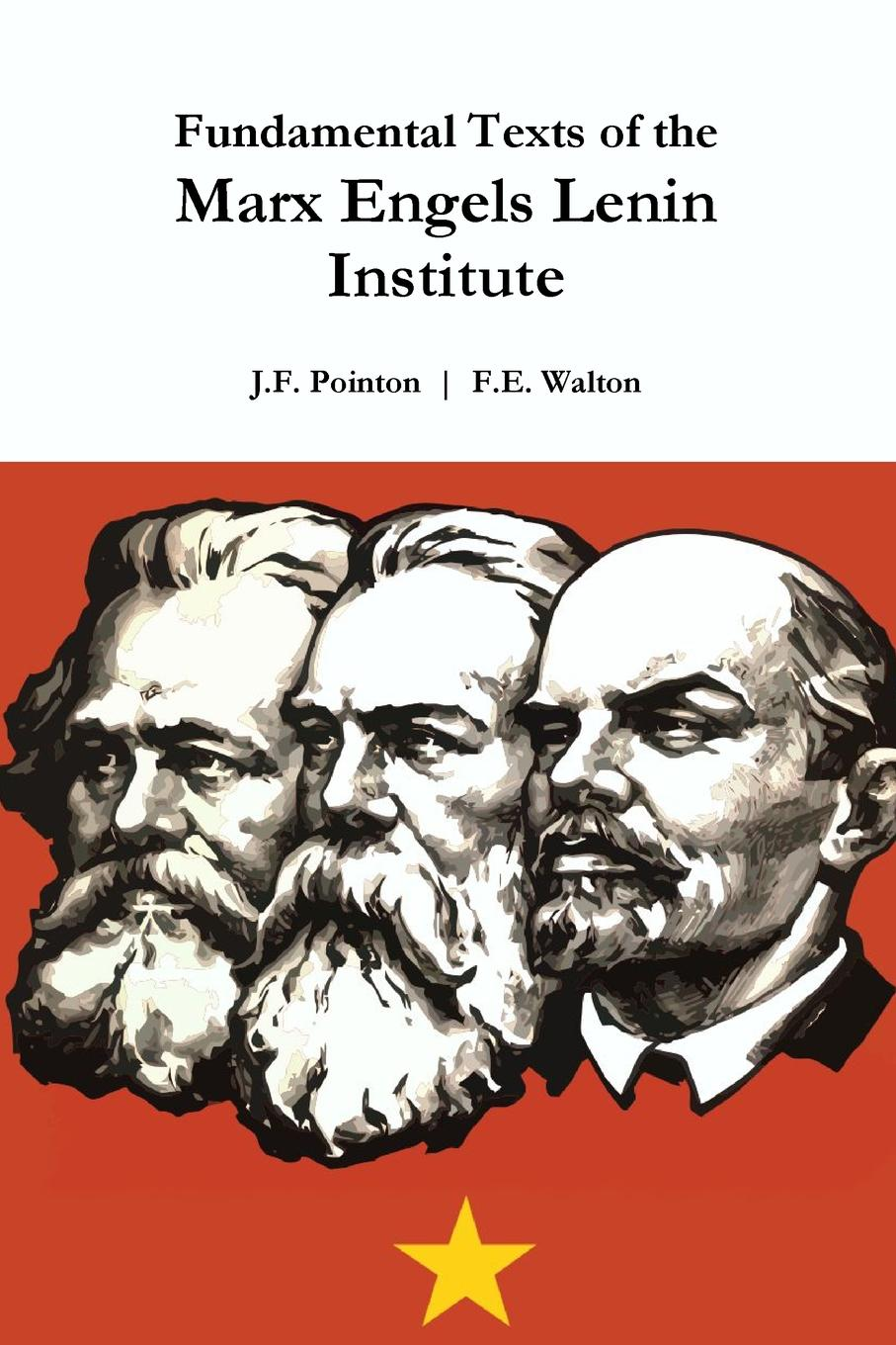 J.F. Pointon, F.E. Walton Fundamental Texts of the Marx Engels Lenin Institute the mother of invention the legacy of barbara marx hubbard and the future of you