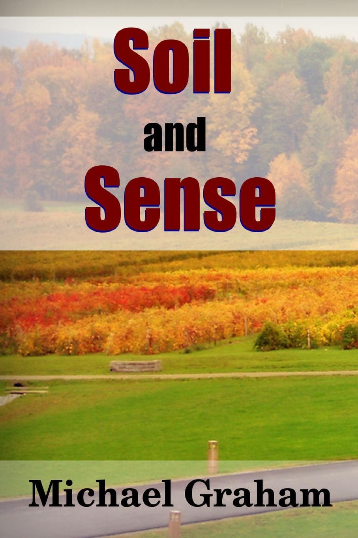 Michael Graham Soil and Sense no problem the upside of saying no