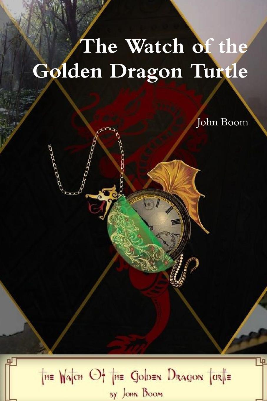 John Boom The Watch of the Golden Dragon Turtle copycat killing