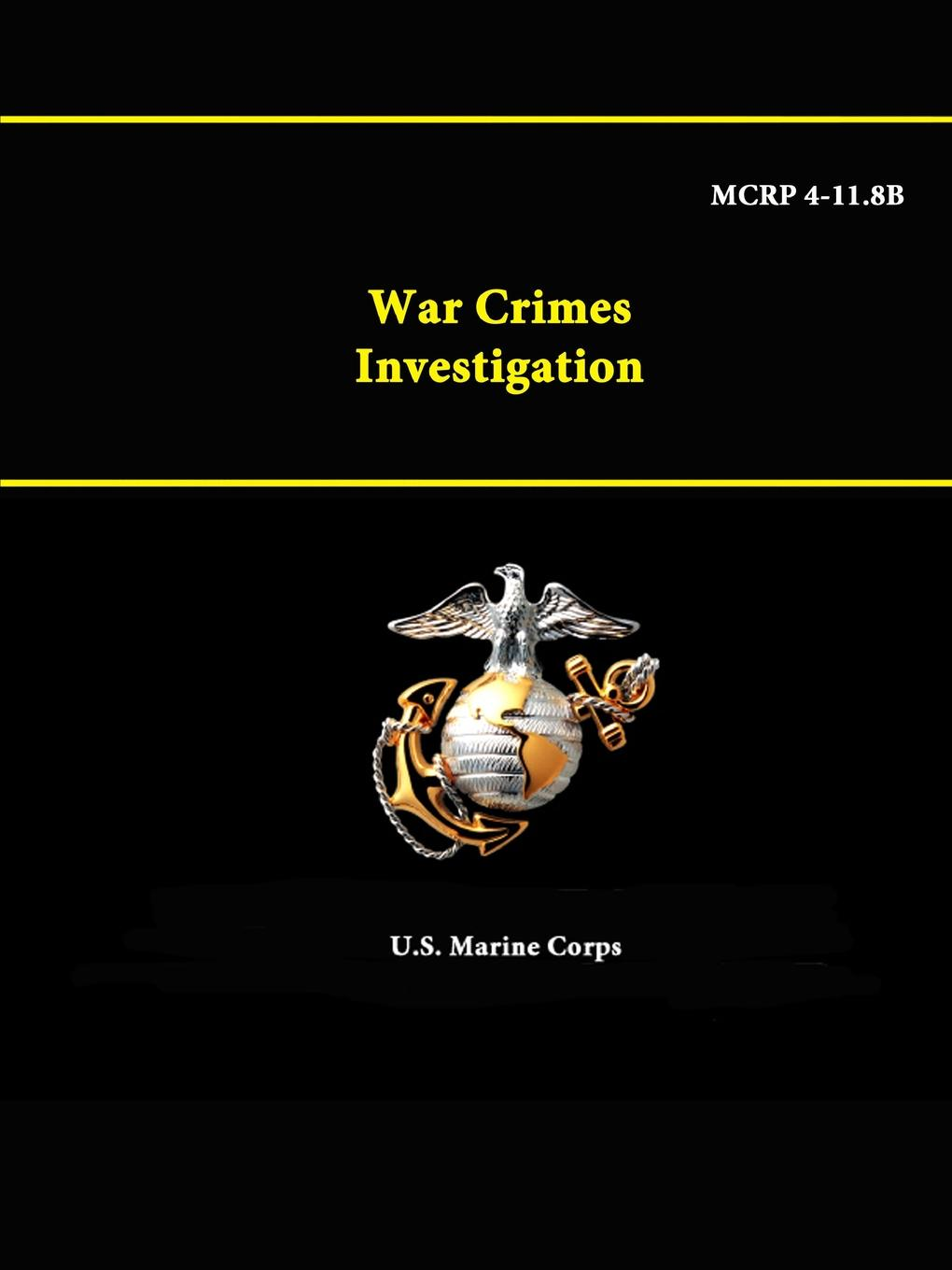 U.S. Marine Corps War Crimes Investigation - MCRP 4-11.8B an investigation into the generic structure of acknowledgments