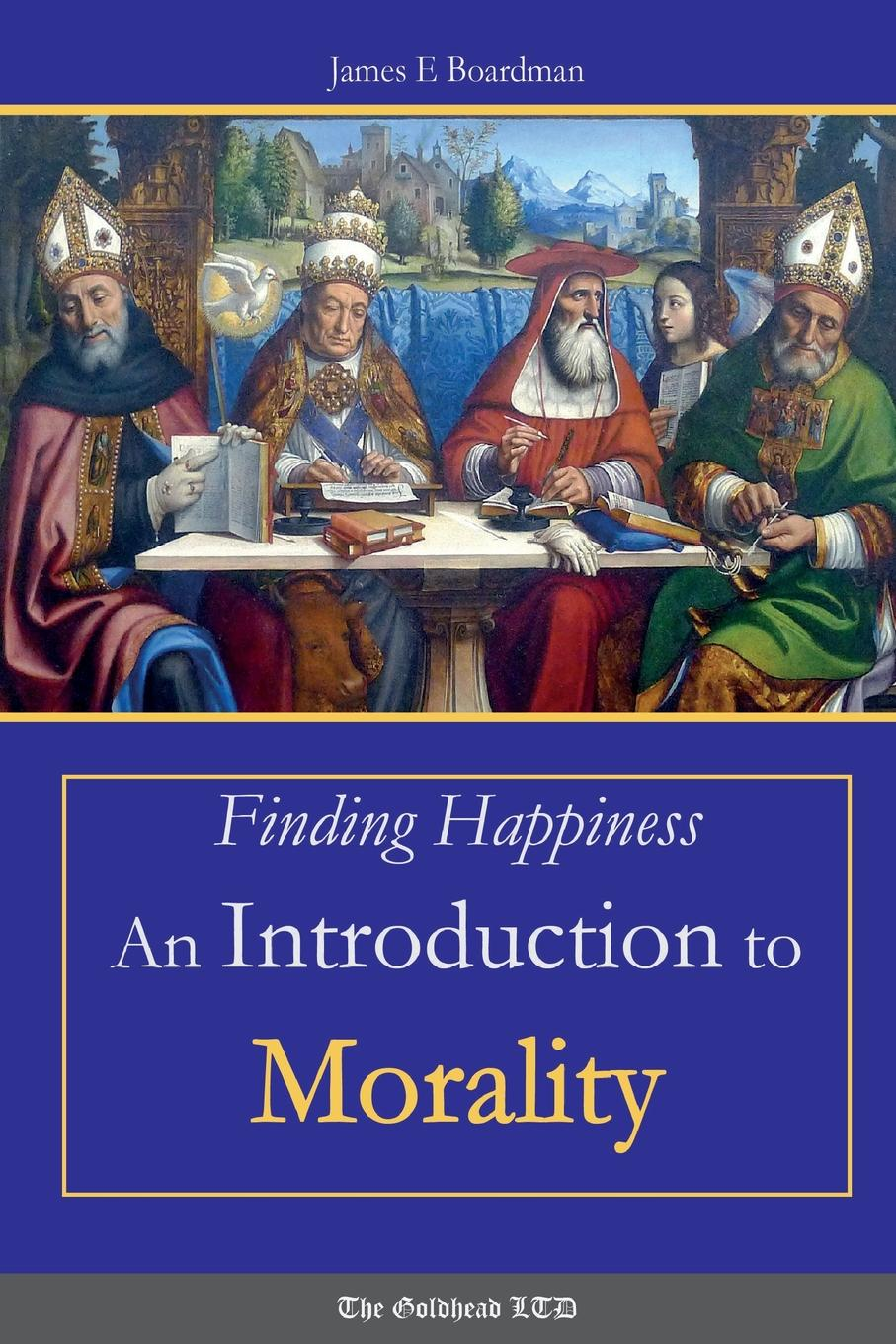 лучшая цена James E. Boardman Finding Happiness. An Introduction to Morality