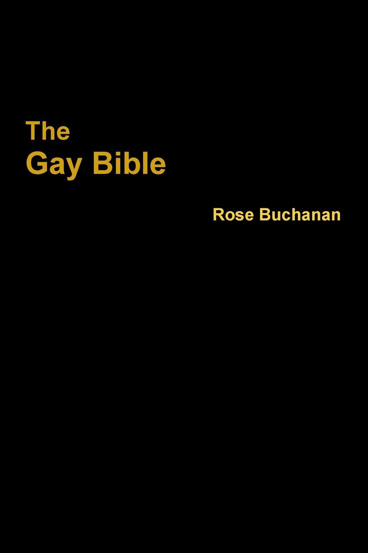 Rose Buchanan The Gay Bible nina guilbeau god doesn t love us all the same