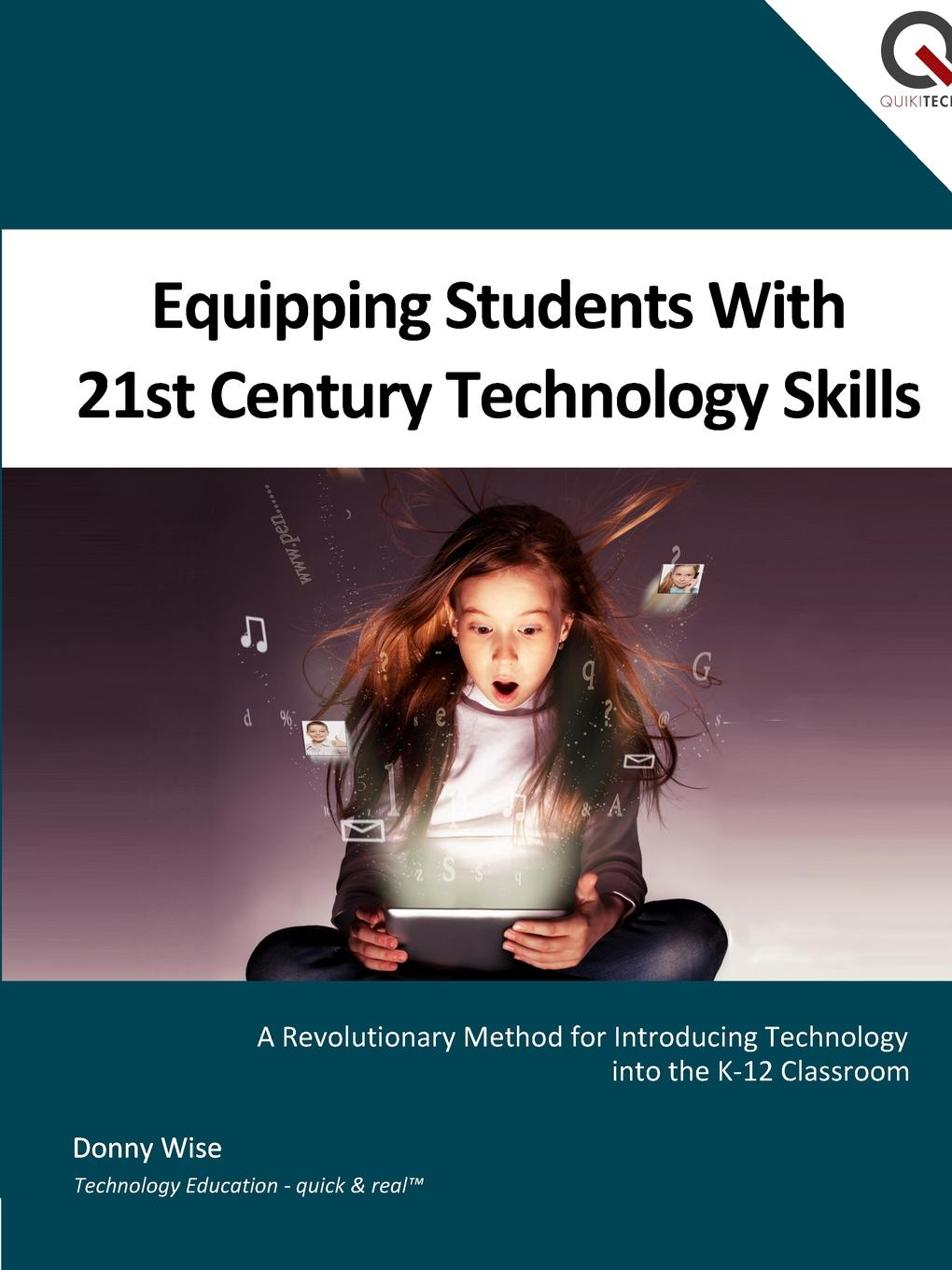 Donny Wise Equipping Students with 21st Century Technology Skills 21st century digital information literacy