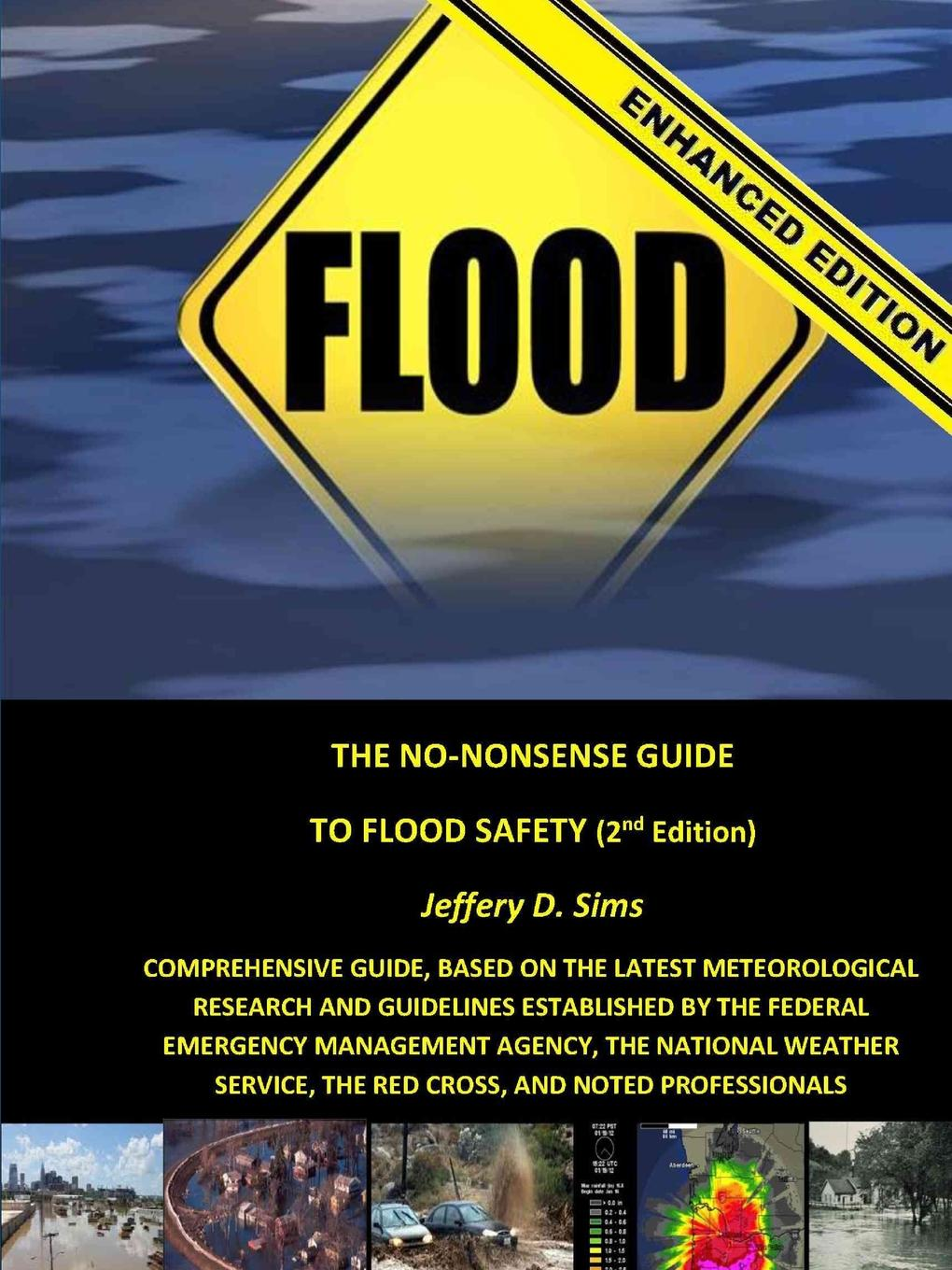 Jeffery Sims The No-Nonsense Guide To Flood Safety (Enhanced Edition) surafel mamo woldegbrael flood forecasting conterol and modeling for flood risk management systems