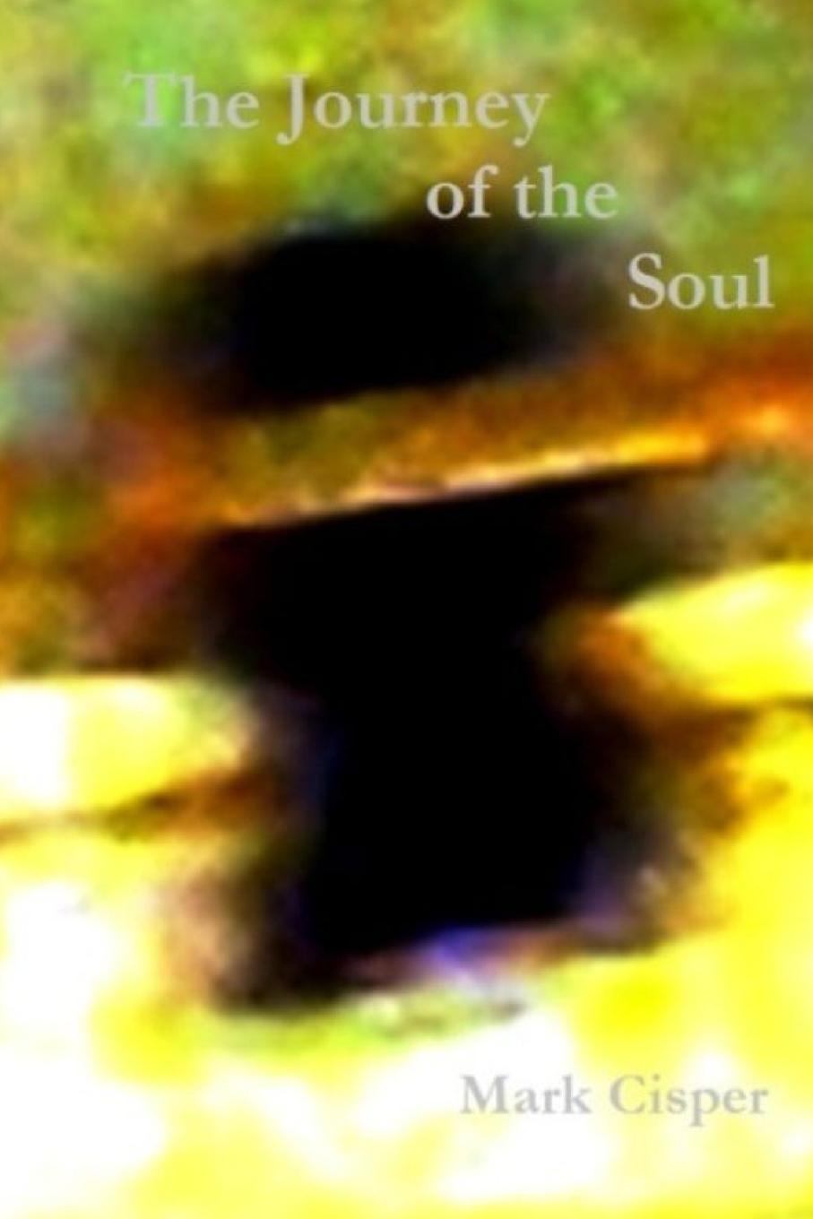 Mark Cisper The Journey of the Soul the soul of a chef