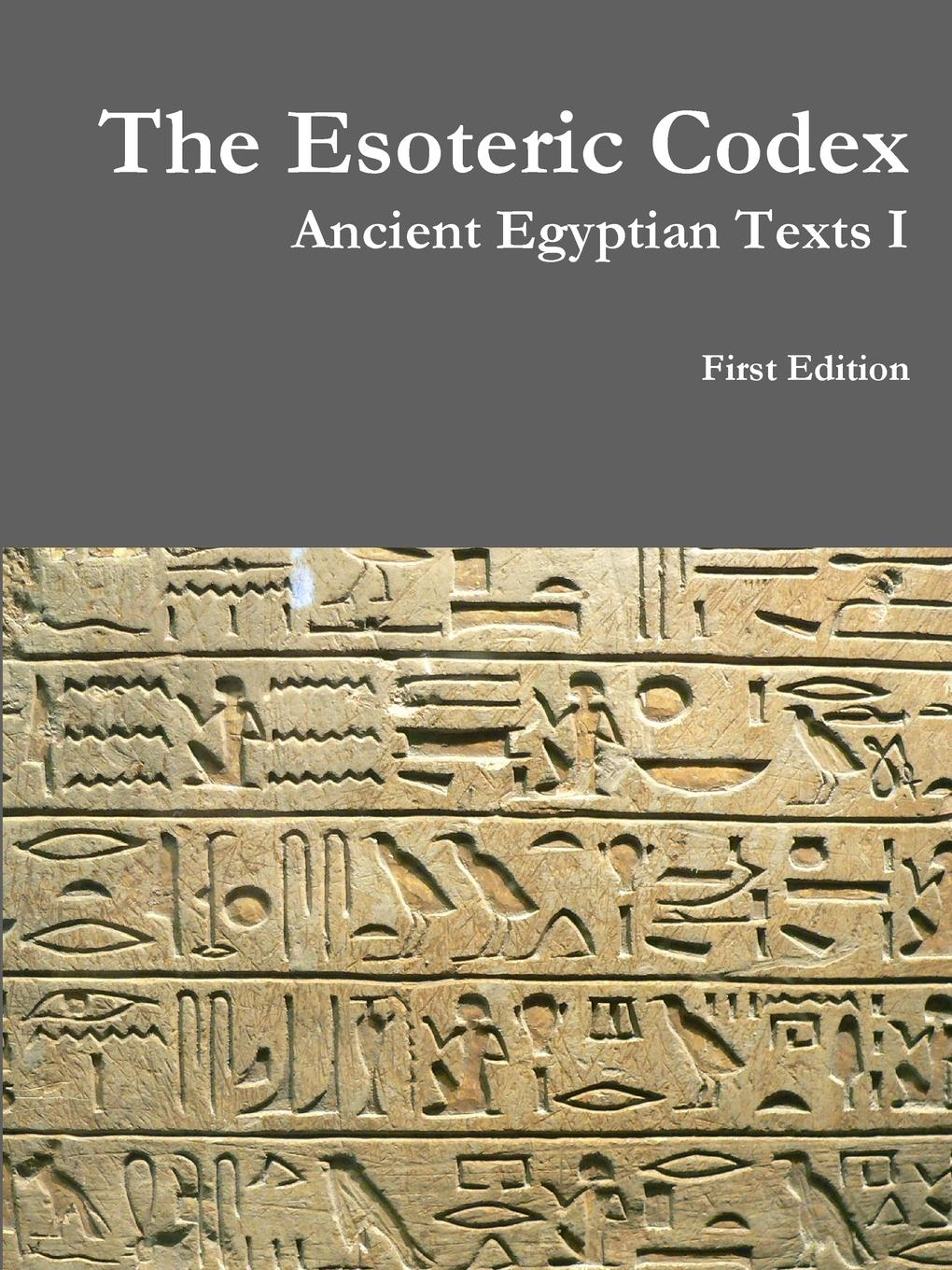 Christoper Welde The Esoteric Codex. Ancient Egyptian Texts I esoteric etymology
