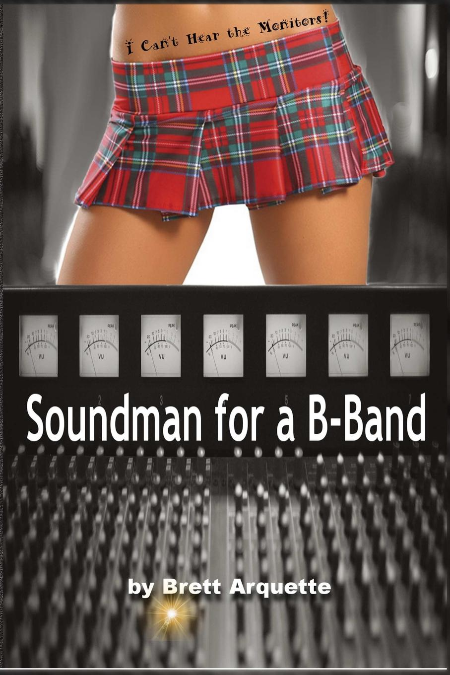 Brett Arquette Soundman for a B-Band to the new girl sound advice for my former husband s wife or mistress