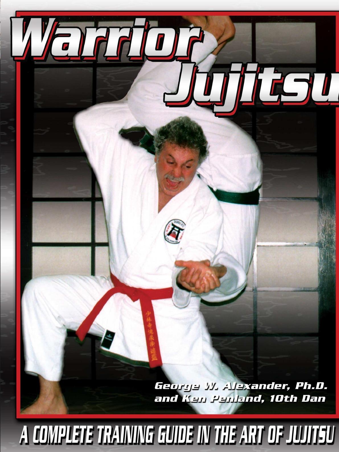 George Alexander, Ken Penland Warrior Jujitsu manual of the warrior of light