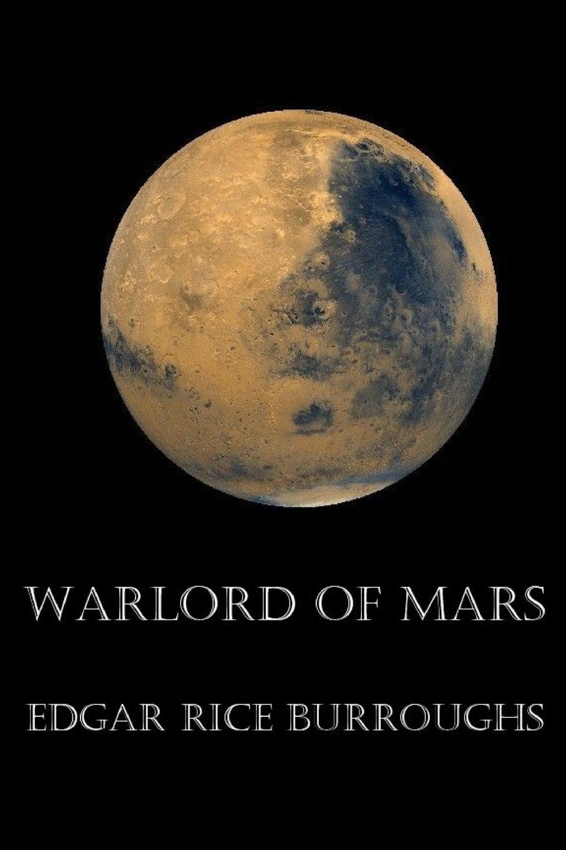 Edgar Rice Burroughs Warlord of Mars martian manhunter son of mars