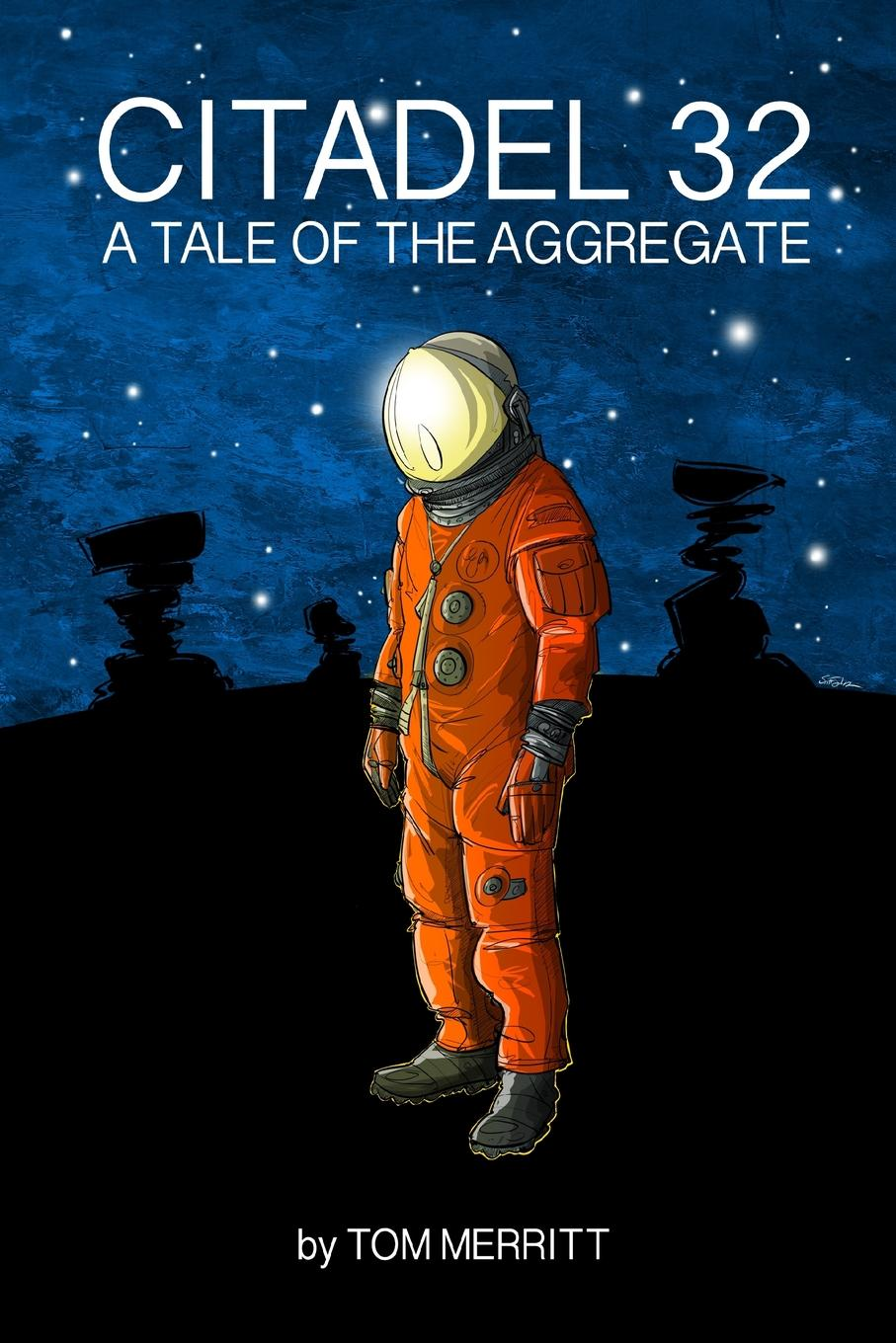 Tom Merritt Citadel 32. A Tale of the Aggregate of a fire on the moon