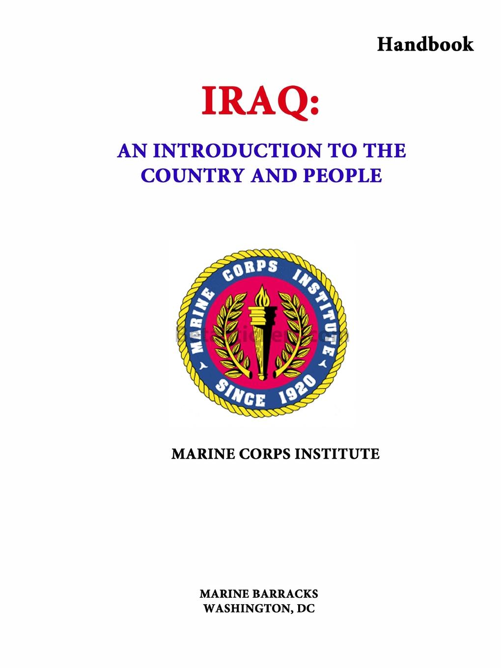 Marine Corps Institute Iraq. An Introduction to the Country and People (Handbook) thor fossen i handbook of marine craft hydrodynamics and motion control