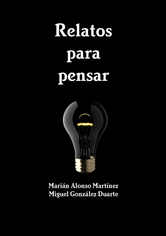 Miguel González Duarte, Marián Alonso Martínez Relatos para pensar games [a2 b1] que tal estas isbn 9788853622792