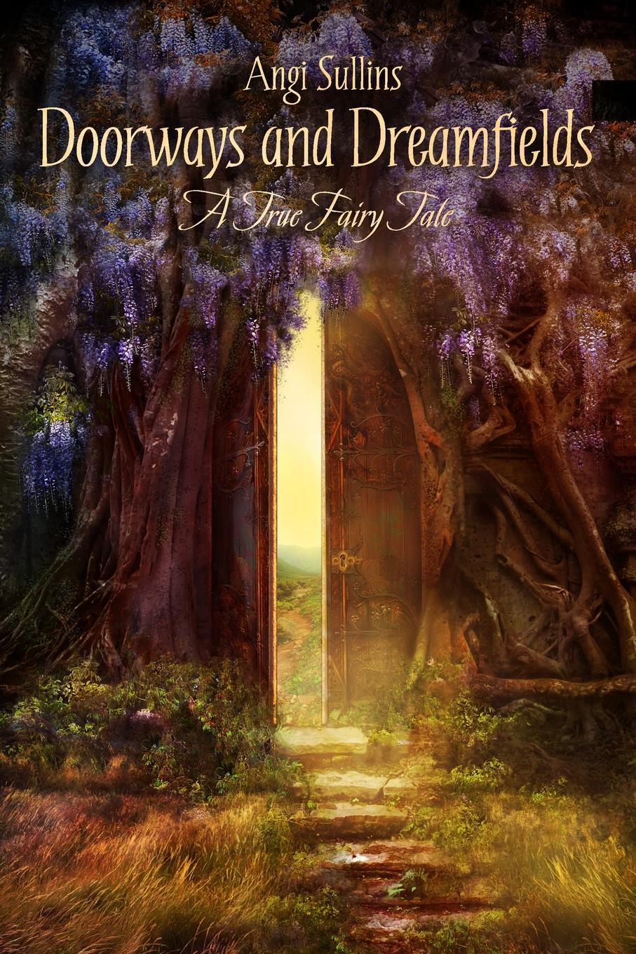 Angi Sullins Doorways and Dreamfields - A True Fairy Tale tale of us tale of us endless remixes 2 lp